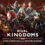Trucchi Rival Kingdoms L'Occhio della Distruzione