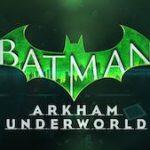Trucchi Batman Arkham Underworld