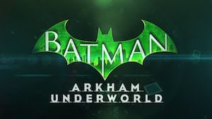 Trucchi Batman Arkham Underworld