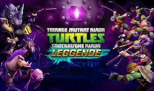 Trucchi Tartarughe Ninja Leggende