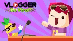 Trucchi Vlogger Go Viral – Il Gioco Simulatore di Vlog
