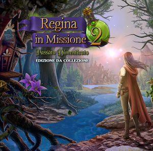 Regina in Missione 2 Passato Dimenticato trucchi ios