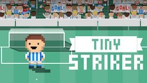 Trucchi Tiny Striker, calcia e segna!