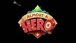 Trucchi Almost a Hero per i dispositivi iOS e Android!