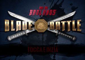Trucchi Into the Badlands Blade Battle