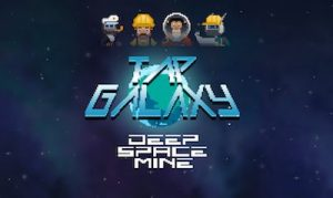 Trucchi Tap Galaxy Deep Space Mine
