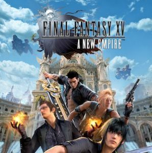 Nuovi trucchi Final Fantasy XV A New Empire