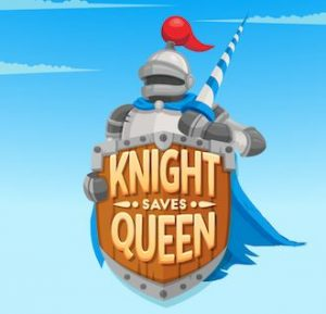 Trucchi Knight Saves Queen, testati al 100%