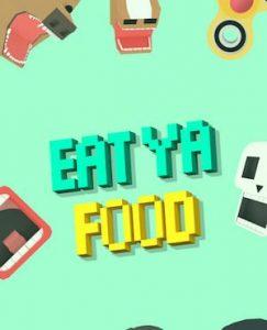 Trucchi Eat Ya Food gratuiti sempre!