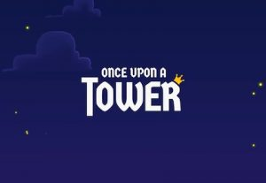 Trucchi Once Upon a Tower gratis