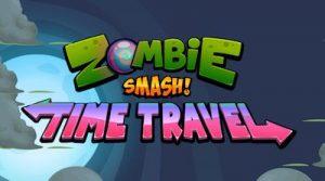 Trucchi ZombieSmash Time Travel