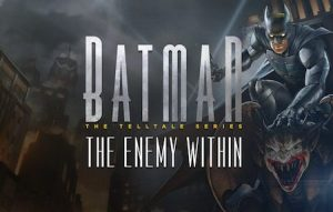 Trucchi Batman The Enemy Within