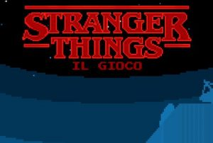 Trucchi Stranger Things The Game