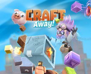 Trucchi Craft Away! – Gioco di scavo