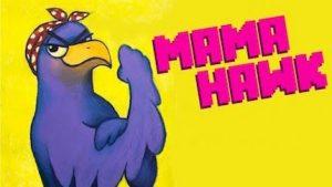 Trucchi Mama Hawk gratuiti per iOS/Android!