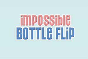 Trucchi Impossible Bottle Flip