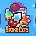 Trucchi Spike City gratis per sempre!