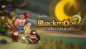 Trucchi Blackmoor 2 sempre gratuiti