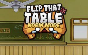 Trucchi Flip That Table gratuiti