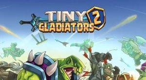 Trucchi Tiny Gladiators 2 sempre gratuiti