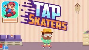 Trucchi Tap Skaters sempre gratuiti