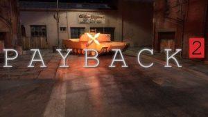 Trucchi Payback 2, sempre gratuiti!