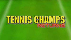 Trucchi Tennis Champs Returns