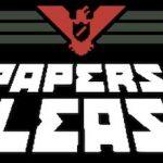Trucchi Papers Please sempre gratuiti