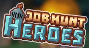 Trucchi Job Hunt Heroes gratuiti