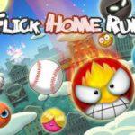 Trucchi Flick Home Run gratuiti