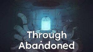 Trucchi Through Abandoned gratuiti