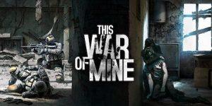 Trucchi This War of Mine gratuiti