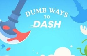 Trucchi Dumb Ways to Dash gratuiti