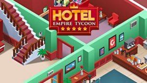 Trucchi Hotel Empire Tycoon gratuiti