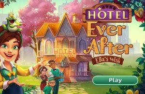Trucchi Hotel Ever After Ella's Wish gratuiti