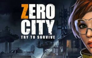 Trucchi Zero City Zombie Survival