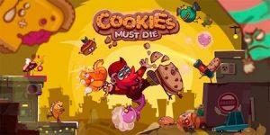 Trucchi Cookies Must Die gratuiti