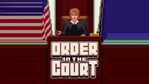 Trucchi Order In The Court gratuiti