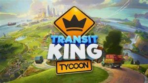 Trucchi Transit King Tycoon gratuiti