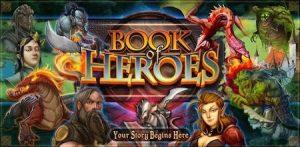 Trucchi Book Of Heroes gratuiti