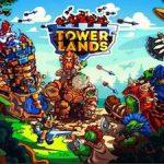 Trucchi Towerlands sempre gratuiti