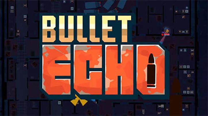 Bullet Echo trucchi ipa e apk