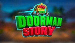 Trucchi Doorman Story gratuiti