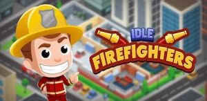 Trucchi Idle Firefighter Tycoon