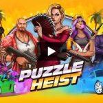 Trucchi Puzzle Heist sempre gratuiti
